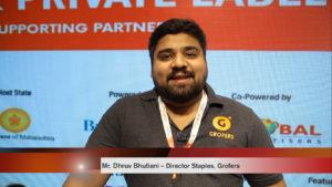 Mr. Dhruv Bhutiani – Director Staples, Grofers