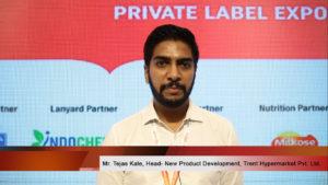 Mr. Tejas Kale, Head- New Product Development, Trent Hypermarket Pvt. Ltd.