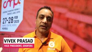 Mr. Vivek Prasad, Vice President, Grofers Brands