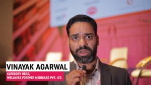 Mr. Vinayak Agarwal, Category Head, Wellness Forever Medicare