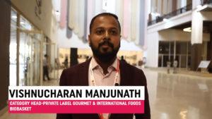 Mr. Vishnucharan Manjunath, Category Head-Private Label Gourmet & International Foods, bigbasket